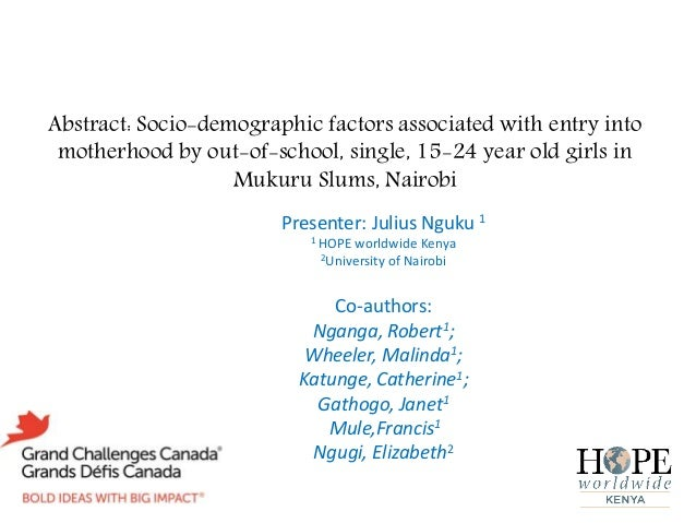 Abstract: Socio-demographic factors associated with entry into motherhood by out-of-school, single, 15-24 year old girls i...