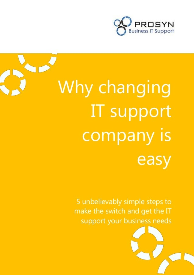 Why changing   IT support  company is         easy 5 unbelievably simple steps to make the switch and get the IT  support ...