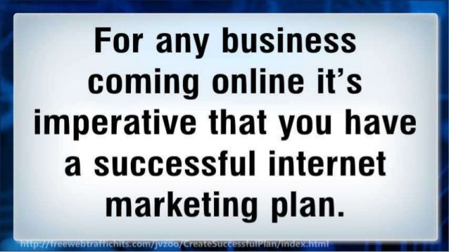 5 Steps to Creating a Successful Internet Marketing Plan Slide 3
