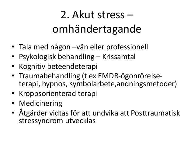 akut stress