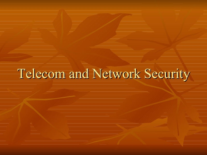 Telecom and Network Security