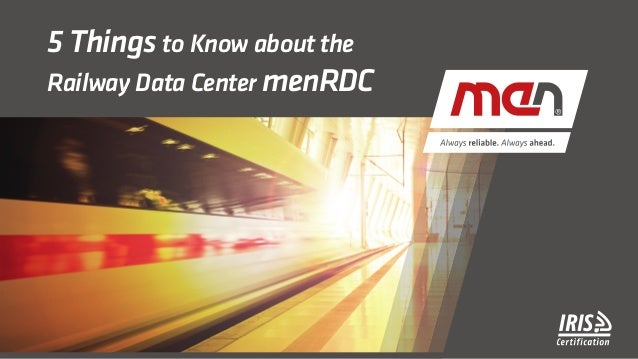 5 Things to Know about the Railway Data Center menRDC