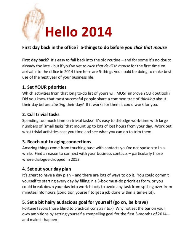 Hello 2014 First day back in the office? 5-things to do before you click that mouse First day back? It's easy to fall back...