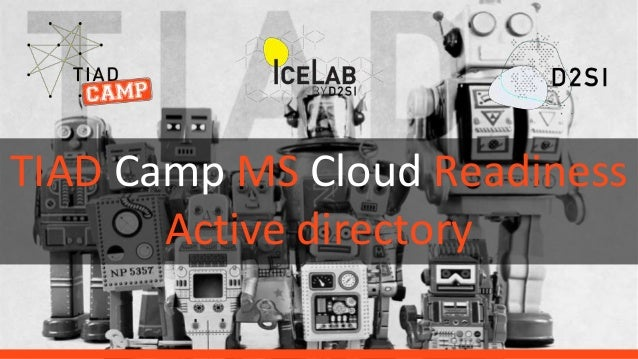 TIAD Camp MS Cloud Readiness Active directory
