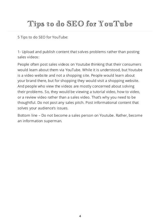 Tips to do SEO for YouTube 2- Post videos that are liked, commented, shared and viewed: Once Youtube videos used to rank h...