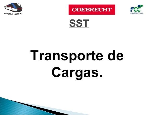 SSTTransporte de   Cargas.