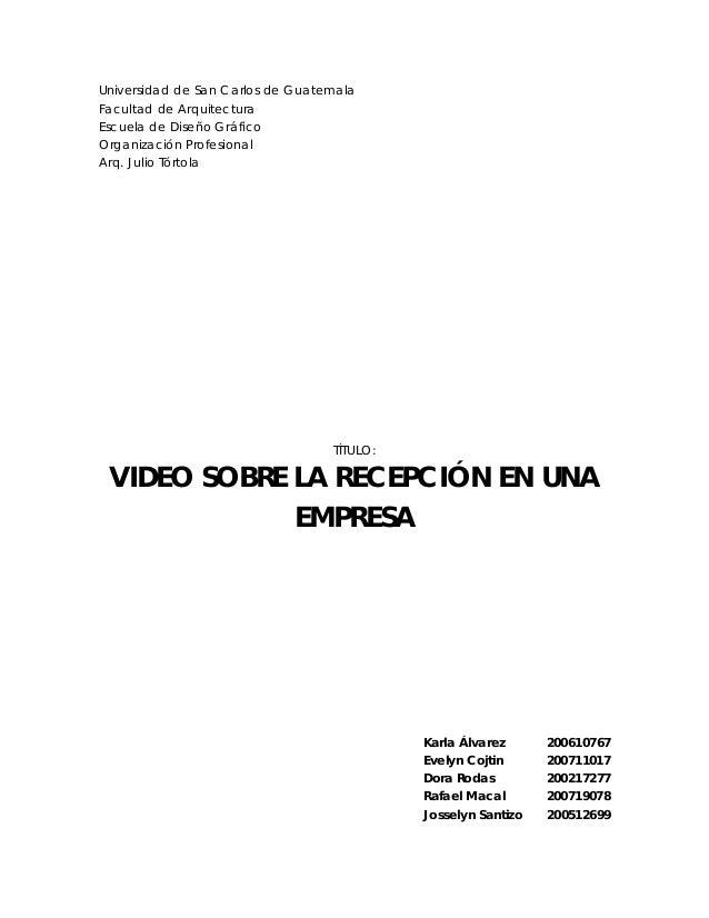 Universidad de San Carlos de Guatemala Facultad de Arquitectura Escuela de Diseño Gráfico Organización Profesional Arq. Ju...
