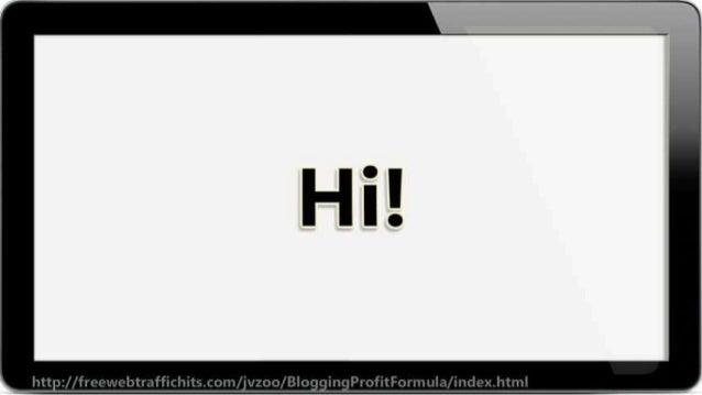 wk _ — e   http: //freewebtrnffichits. com/ _ivzoo/ BloggingProfitFormLila/ inde>: .html