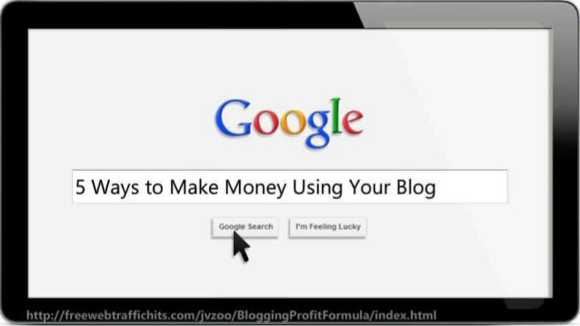 5 Ways to Make Money Using Your Blog Slide 2