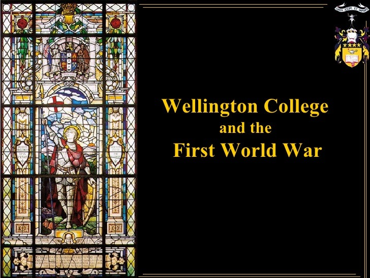 Wellington College  and the  First World War