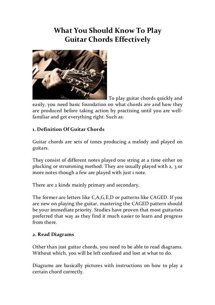 What You Should Know To Play Guitar Chords Effectively