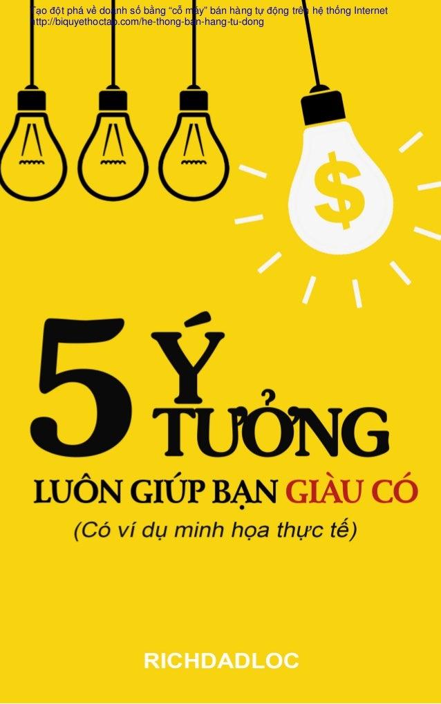 """Tạo đột phá về doanh số bằng """"cỗ máy"""" bán hàng tự động trên hệ thống Internet http://biquyethoctap.com/he-thong-ban-hang-t..."""