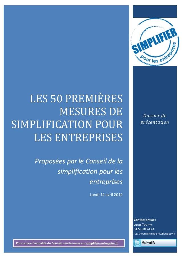 LES 50 PREMIÈRES MESURES DE SIMPLIFICATION POUR LES ENTREPRISES Proposées par le Conseil de la simplification pour les ent...