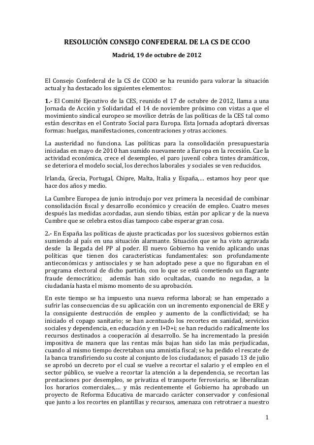 RESOLUCIÓNCONSEJOCONFEDERALDELACSDECCOO                             Madrid,19deoctubrede2012                ...
