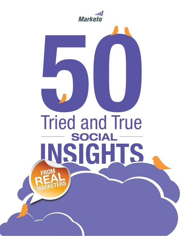 Tried and True INSIGHTS SOCIAL