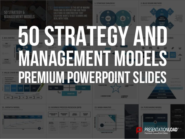 PREMIUM POWERPOINT SLIDES 50 Strategy and Management Models