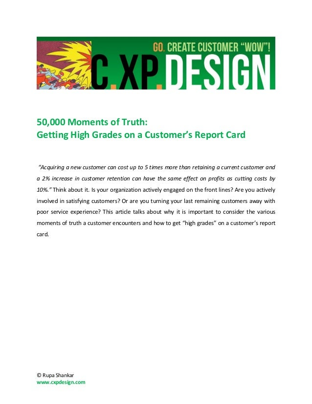 "50,000 Moments of Truth:Getting High Grades on a Customer's Report Card""Acquiring a new customer can cost up to 5 times mo..."