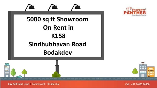 5000 sq ft Showroom On Rent in K158 Sindhubhavan Road Bodakdev