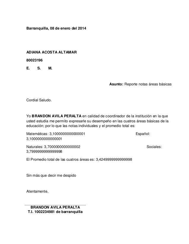 Barranquilla, 08 de enero del 2014  ADIANA ACOSTA ALTAMAR  80023196  E. S. M.  Asunto: Reporte notas áreas básicas  Cordia...