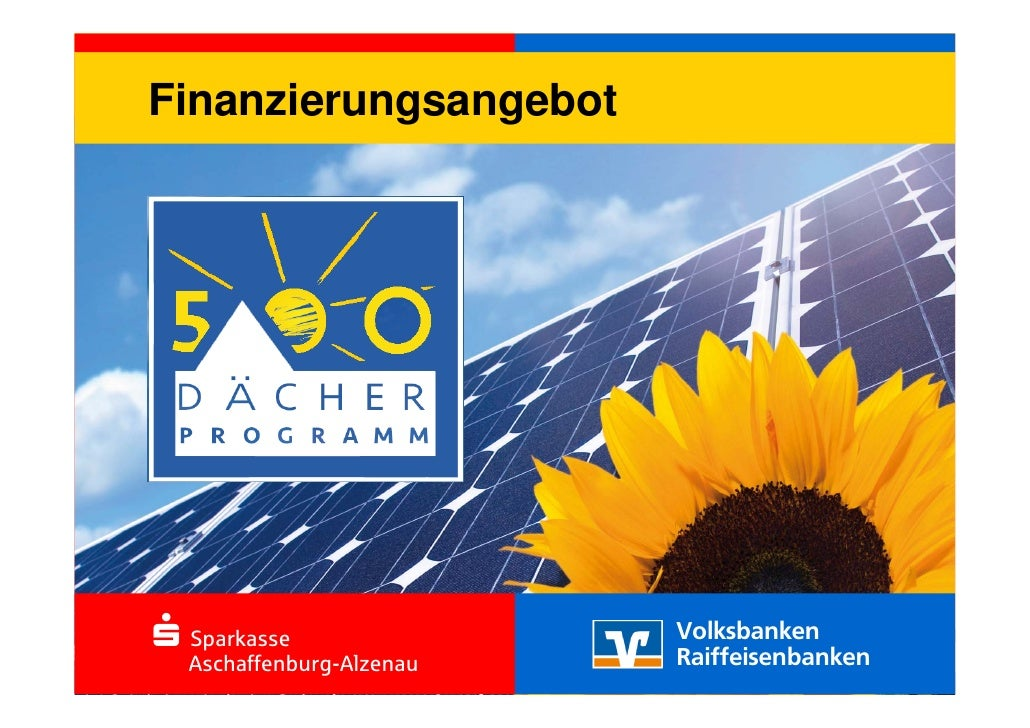 S-Sparkasse     Finanzierungsangebot   Aschaffenburg-Alzenau         S-Sparkasse               Volksbanken                ...