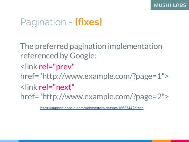 """Pagination - [fixes] The preferred pagination implementation referenced by Google: <link rel=""""prev"""" href=""""http://www.examp..."""