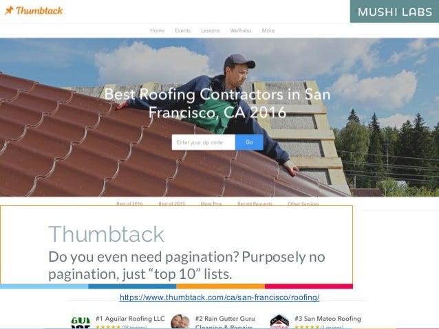 "Thumbtack Do you even need pagination? Purposely no pagination, just ""top 10"" lists. https://www.thumbtack.com/ca/san-fran..."