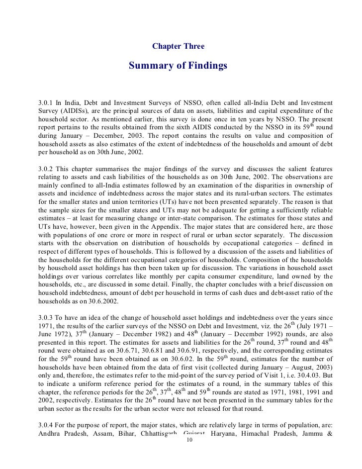 Chapter Three                                 Summary of Findings3.0.1 In India, Debt and Investment Surveys of NSSO, ofte...