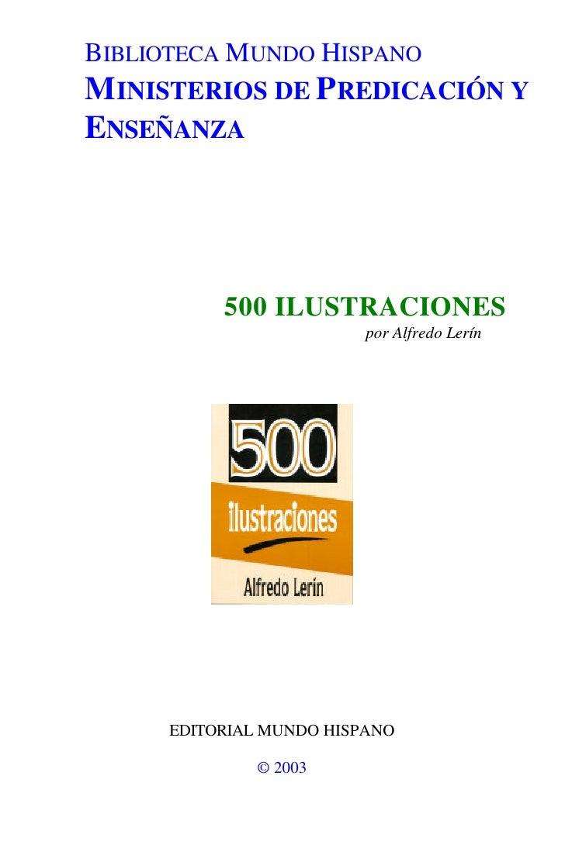 BIBLIOTECA MUNDO HISPANO MINISTERIOS DE PREDICACIÓN Y ENSEÑANZA                500 ILUSTRACIONES                          ...