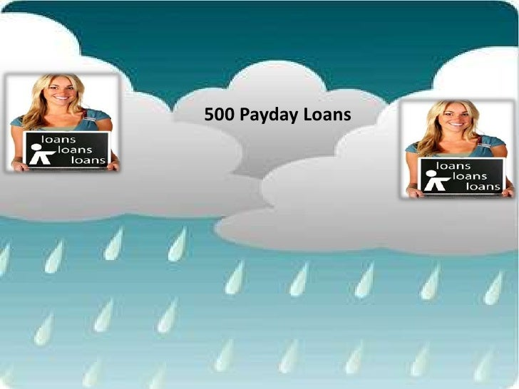500 Payday Loans
