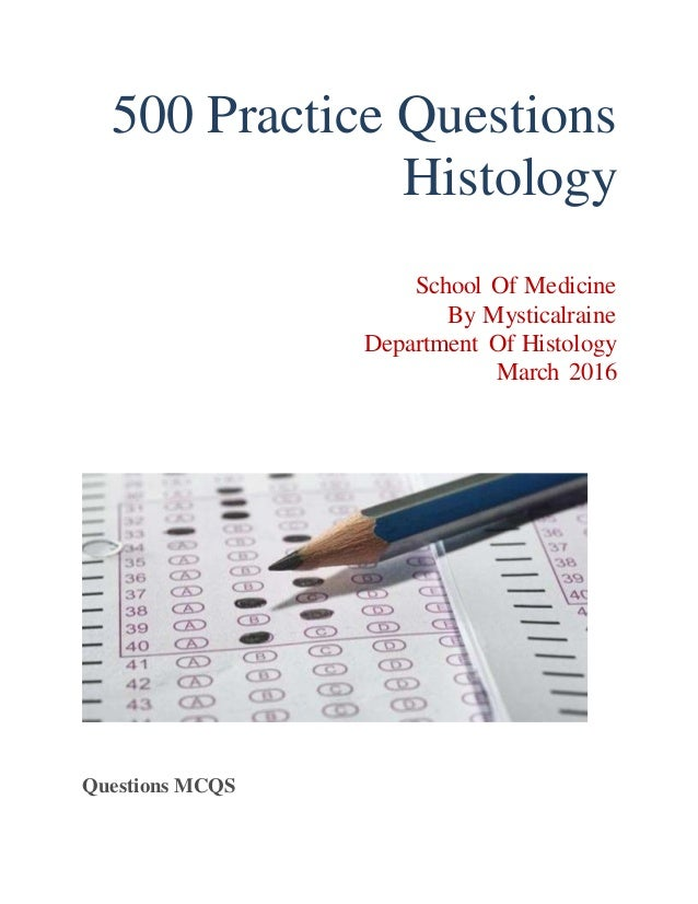 500 practice questions for Histology