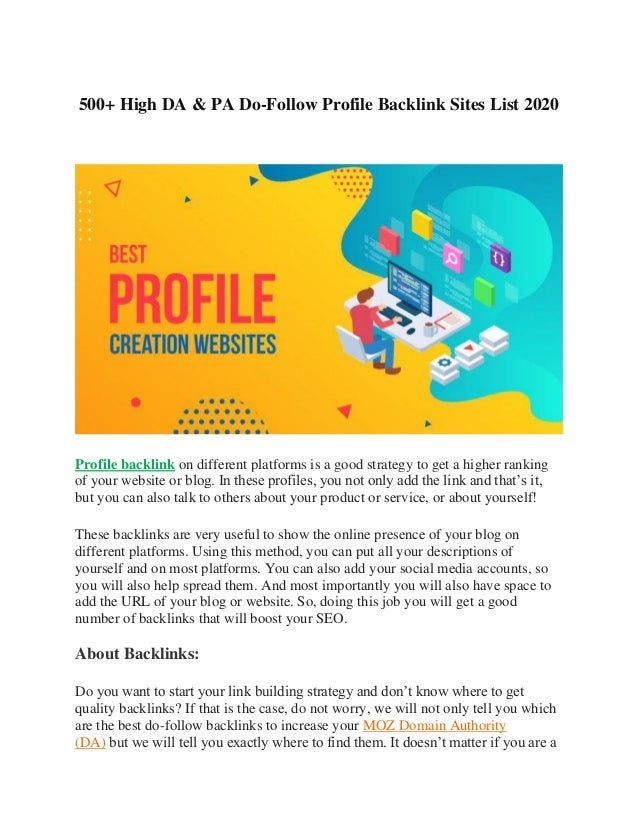 500+ High DA & PA Do-Follow Profile Backlink Sites List 2020 Profile backlink on different platforms is a good strategy to...