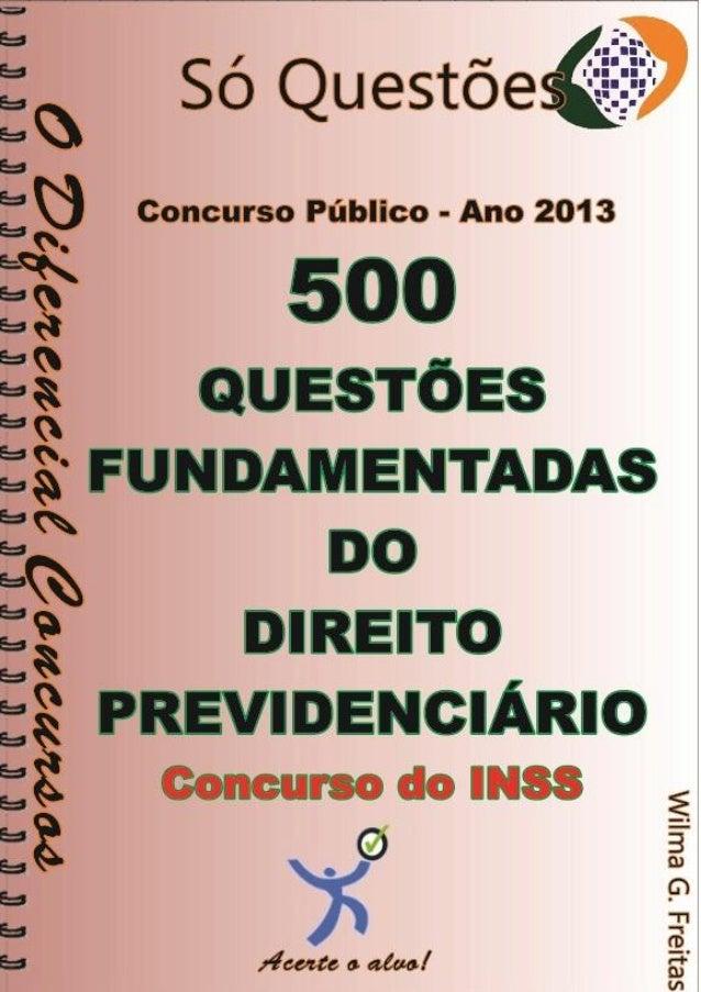 500  Questões comentadas  Direito Previdenciário  Concurso INSS  1