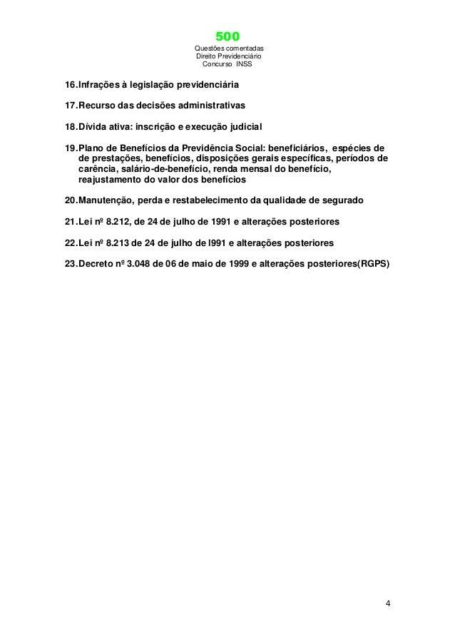 500 Questões comentadas Direito Previdenciário Concurso INSS 4 16.Infrações à legislação previdenciária 17.Recurso das dec...