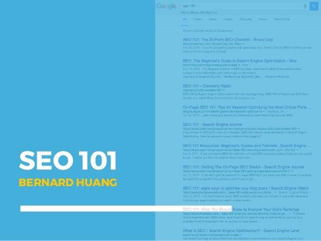 SEO 101 BERNARD HUANG