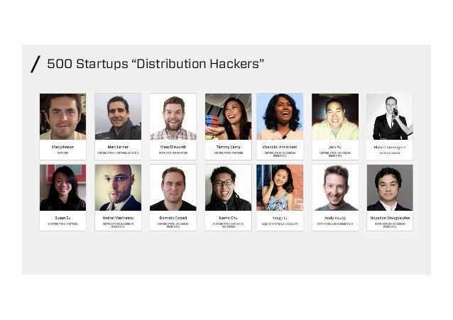 "500 Startups ""Distribution Hackers""/"