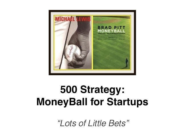 500 Strategy: Lots of Little Bets* 1) make lots (>100) of investments in early- stage startups 3) wait 3-10 years for retu...