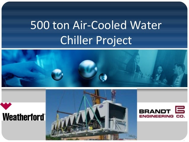 500 ton Air-Cooled Water Chiller Project