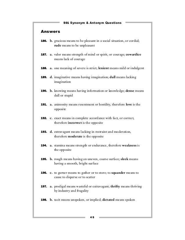 501 Synonym Antonym Questions 1 Plenty, excess, overabundance, many, surplus, flood, overflow, superfluity, surfeit, lack and scarcity. 501 synonym antonym questions 1