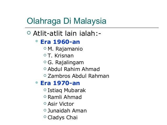 Olahraga Di Malaysia   Atlit-atlit lain ialah:-     Era   1960-an        M. Rajamanio        T. Krisnan        G. Raj...