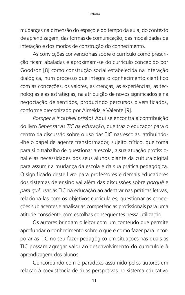 12 Repensar as TIC na educação de Portugal — área disciplinar e formação transdisciplinar — o livro defende a tese das TIC...