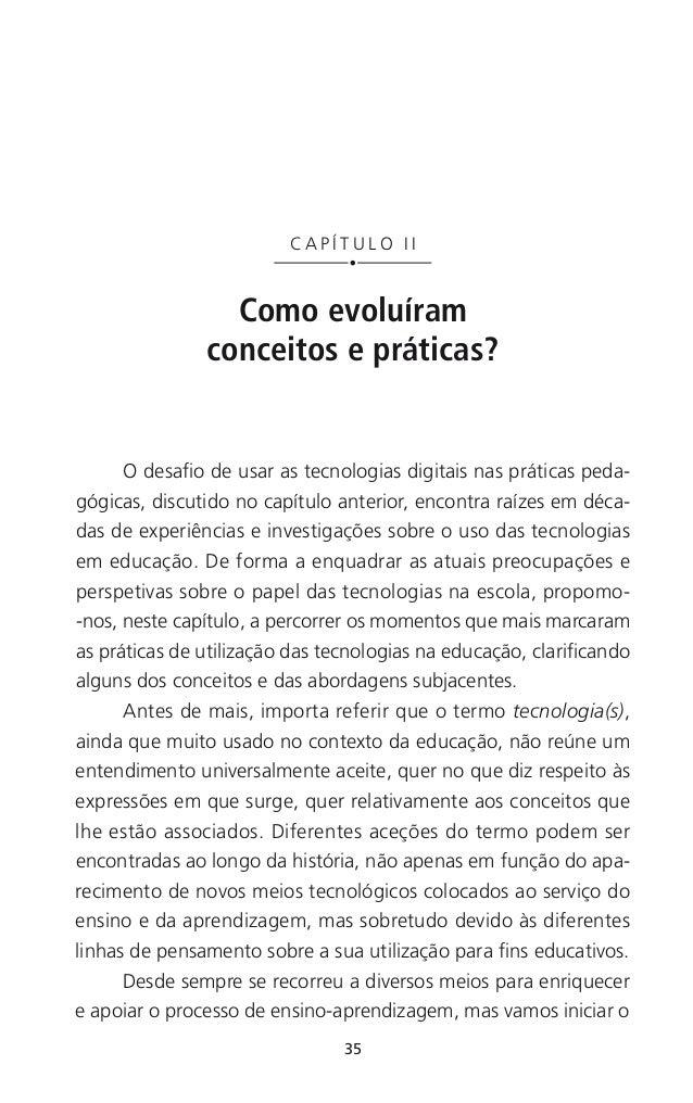 39 CAPÍTULO II — Como evoluíram conceitos e práticas? teorias behavioristas de aprendizagem e apresenta uma proposta basea...