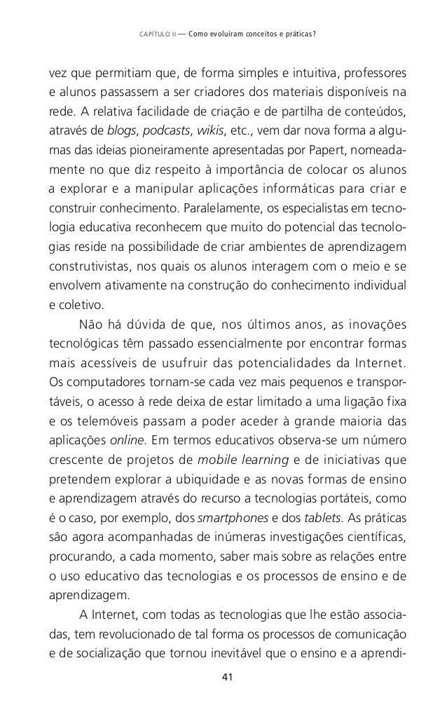 45 CAPÍTULO II — Como evoluíram conceitos e práticas? importante nesse sentido foi dado em 2008 com o Referencial de Comp...