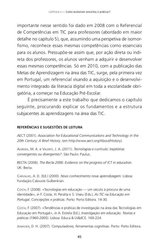 51 CAPÍTULO III — O que são afinal aprendizagens fundamentais na área das TIC? quais foram já aqui discutidos em capítulos...