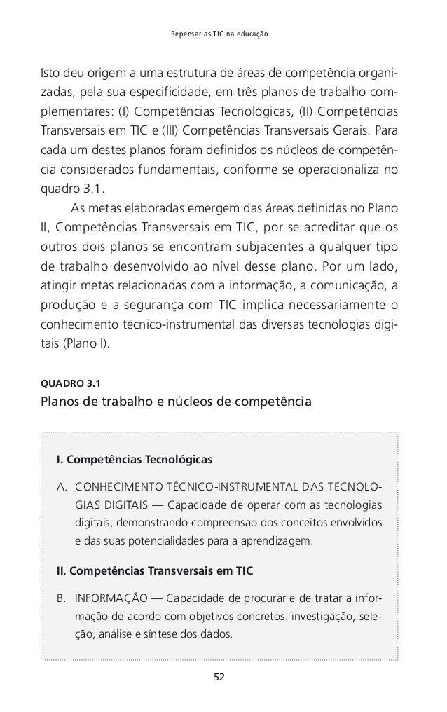 58 Repensar as TIC na educação Cruz, E. (2009). Análise da Integração das TIC no Currículo Nacional do Ensino Básico. [Dis...