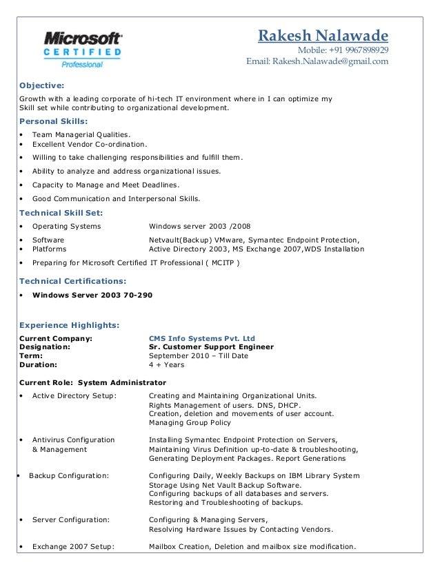 Rakesh Nalawade Mobile: +91 9967898929 Email: Rakesh.Nalawade@gmail.com Objective: Growth with a leading corporate of hi-t...