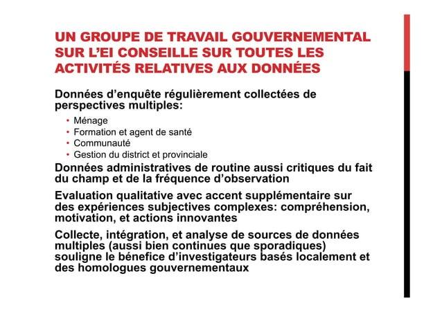 UN GROUPE DE TRAVAIL GOUVERNEMENTAL SUR L'EI CONSEILLE SUR TOUTES LES ACTIVITÉS RELATIVES AUX DONNÉES Données d'enquête ré...