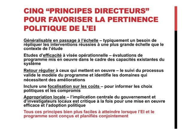 """CINQ """"PRINCIPES DIRECTEURS"""" POUR FAVORISER LA PERTINENCE POLITIQUE DE L'EI Généralisable en passage à l'échelle – typiquem..."""