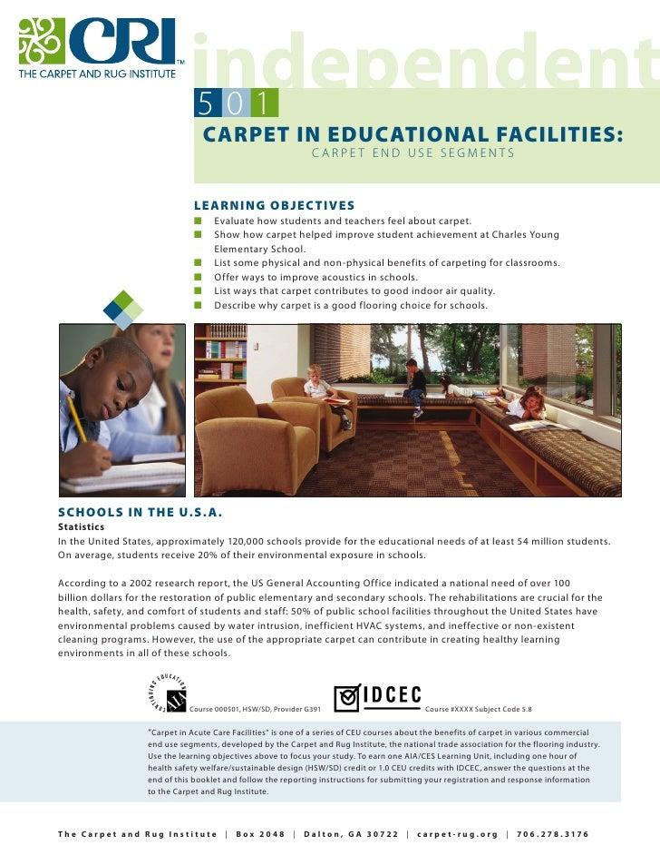 501                                    CARPET IN EDUCATIONAL FACILITIES:                                                  ...