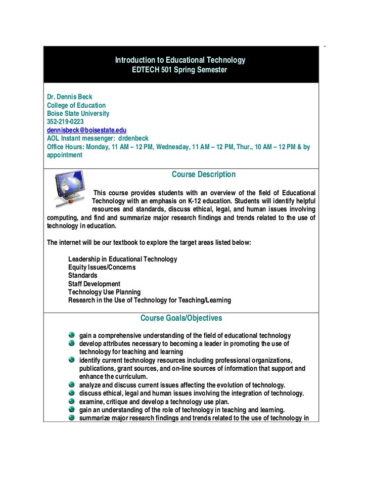 Introduction to Educational Technology                              EDTECH 501 Spring Semester,Dr. Dennis BeckCollege of E...