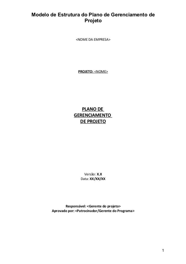 Modelo de Estrutura do Plano de Gerenciamento de                     Projeto                    <NOME DA EMPRESA>         ...